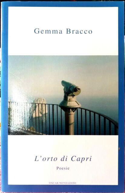 Gemma Bracco, L'orto di Capri. Poesie, Ed. Mondadori, 2006