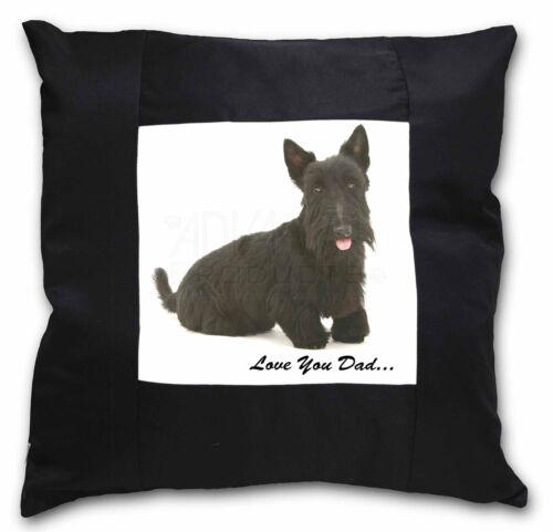 DAD-121-CSB Scottie Dog /'Love You Dad/' Black Border Satin Feel Cushion Cover Wi