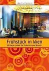 Frühstück in Wien von Die StadtSpionin (2014, Taschenbuch)