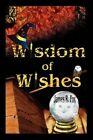 Wisdom of Wishes by James R Fox, The Dickinson School of Law James R Fox (Paperback / softback, 2003)