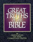 Great Truths of the Bible : 48 Principles of the Christian Faith by Alan Stringfellow (1990, Paperback)