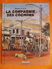 La compagnie des cochons-Arnaud Floc'H -éditions Delcourt