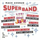Live from the Detroit Jazz Festival: 2012 by Mack Avenue Superband (CD, Sep-2013, Mack Avenue)