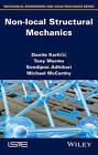 Nonlocal Structural Mechanics by Tony Murmu, Michael McCarthy, Danilo Karlicic, Sondipon Adhikari (Hardback, 2014)
