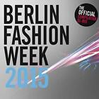 Berlin Fashion Week 2015 von Various Artists (2015)