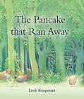 The Pancake That Ran Away by Loek Koopmans (Hardback, 2015)