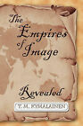 The Empires of Image by T M Kymalainen (Paperback / softback, 2011)