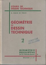 Rubio de Teran - GEOMETRIE du DESSIN TECHNIQUE - 2 - Descriptive