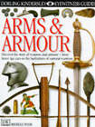 Arms and Armour by Michele Byam (Hardback, 1998)