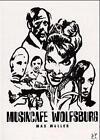 Musikcafe Wolfsburg von Max Müller (2000, Taschenbuch)