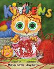 Ten Little Kittens by Marian Harris (Hardback, 2010)