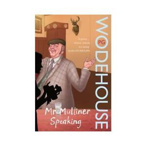 Mr Mulliner Speaking by PG Wodehouse - Oxford, Oxfordshire, United Kingdom - Mr Mulliner Speaking by PG Wodehouse - Oxford, Oxfordshire, United Kingdom