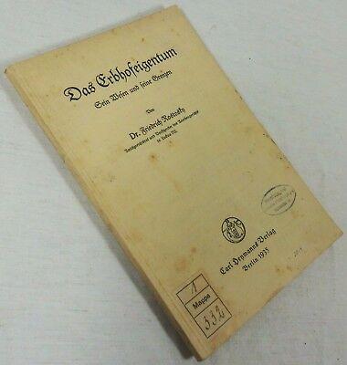 Friedrich Rostosky 1935 /j Das Erbhofeigentum Sein Wesen Und Seine Grenzen Dr