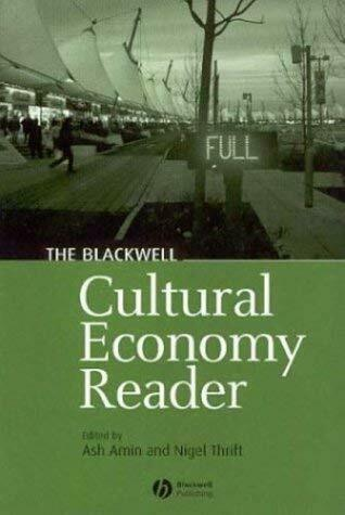 Blackwell Cultural Economy Reader by Amin, Ash
