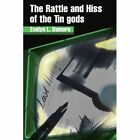 The Rattle and Hiss of the Tin Gods by Evelyn L Damore (Paperback / softback, 2002)