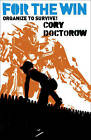 For the Win by Cory Doctorow (Hardback, 2010)