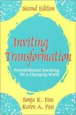 Inviting Transformation: Presentational Speaking for a Changing World (2nd