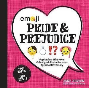 Adroit Nouveau-emoji Pride And Prejudice: Epic Tales In Tiny Textes (condensé Classics)-afficher Le Titre D'origine Jouir D'Une Haute RéPutation Sur Le Marché International