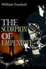 The Scorpion of Empendwe by William Turnbull (Paperback / softback, 2000)