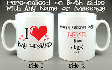 I LOVE MY HUSBAND/BOYFRIEND MUG - FULLY PERSONALISED - VALENTINE'S / BIRTHDAY