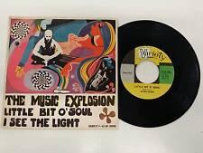 THE MUSIC EXPLOSION LITTLE BIT O'SOUL - I SEE THE LIGHT 7'' 45 GIRI 1967