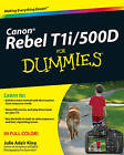 Canon EOS Rebel T1i/500D for Dummies by Julie Adair King (Paperback, 2009)