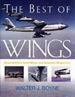 Photographic Histories: The Best of Wings by Walter J. Boyne (2001, Paperback)