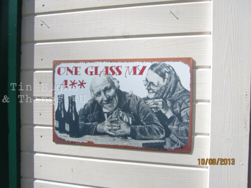 One Glass My A**TIN SIGN funny metal poster art bar pub beer wine wall decor OHW
