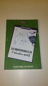 Responsable Les Indispensables De L'éducateur Sportif - Stéphane Reignier & Didier Godefroy