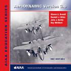 AeroDYNAMIC: Version 3.0 by John J. Bertin, Randall J. Stiles, Steven A. Brandt, Ray Whitford (DVD, 2004)