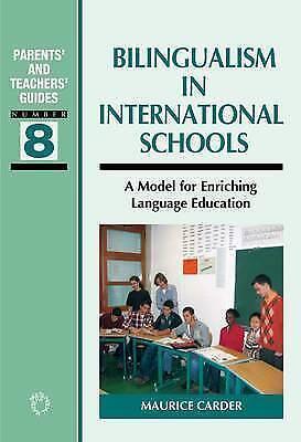 1 of 1 - Bilingualism in International Schools: A Model for Enriching Language Education