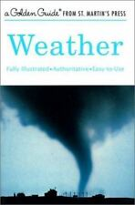A Golden Guide from St. Martin's Press: Weather by R. Will Burnett, Paul E. Lehr and Herbert S. Zim (2001, Paperback, Revised)