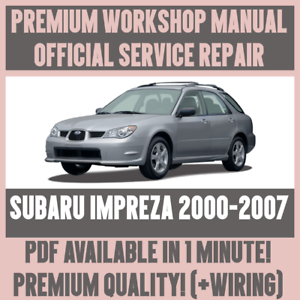 workshop manual service repair guide for subaru impreza 2000 2007 rh ebay ie 2007 subaru impreza owners manual pdf 2007 subaru impreza service manual pdf