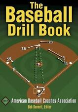 The Baseball Drill Book by American Baseball Coaches Association Staff (2003, Paperback)