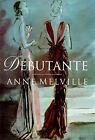 Debutante by Anne Melville (Hardback, 1999)