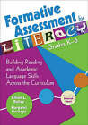 Formative Assessment for Literacy: Building Reading and Academic Language Skills Across the Curriculum: Grades K-6 by SAGE Publications Inc (Paperback, 2008)