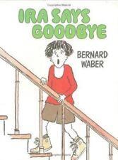Ira Says Goodbye by Bernard Waber (1988, Reinforced, Teacher's Edition of Textbook)
