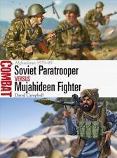 Combat: Soviet Paratrooper vs Mujahideen Fighter : Afghanistan 1979-89 by David Campbell (2017, Paperback)