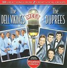 The Dell Vikings Meet the Duprees by The Del Vikings (CD, Sep-2009, Collectables)