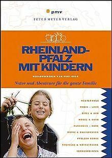 Rheinland-Pfalz mit Kindern: Natur und Abenteuer für die... | Buch | Zustand gut