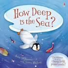 How Deep is the Sea? by Usborne Publishing Ltd (Hardback, 2009)