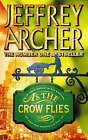 As the Crow Flies by Jeffrey Archer (Paperback, 1997)
