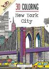 3D Coloring: New York City by Emma Segal, Hannah Davies (Paperback / softback, 2016)
