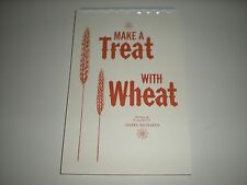 Make a treat with wheat by hazel richards 1968 spiral reprint ebay item 1 make a treat with wheat classic mormon lds food storage recipe book by richards make a treat with wheat classic mormon lds food storage recipe book forumfinder