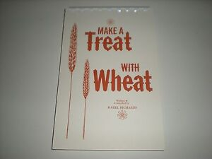 Make a treat with wheat classic mormon lds food storage recipe image is loading make a treat with wheat classic mormon lds forumfinder Choice Image