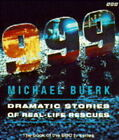 999 : Dramatic Stories of Real-life Rescues by Michael Buerk (Paperback, 1994)