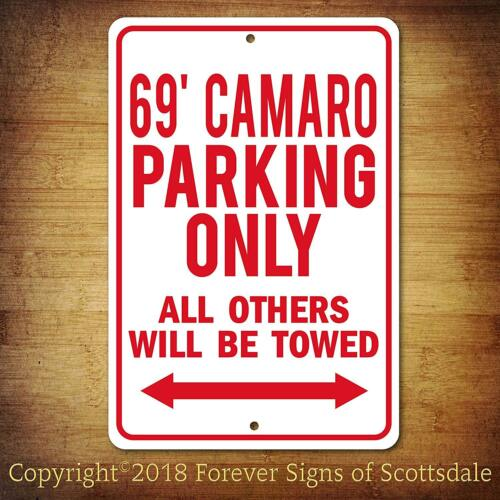 1969 Chevy Camaro Parking Only All Others Towed Man Cave Aluminum Sign