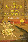 The Singer from Memphis by Gary Corby (Hardback, 2016)