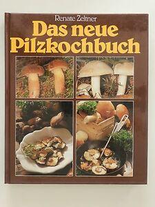 REnate-Zeltner-Das-neue-Pilzkochbuch-Pilz-Pilze