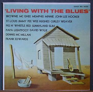 Living-With-The-Blues-John-Lee-Hooker-Papa-Lightfoot-Etc-Savoy-16000-60-039-s-Mint